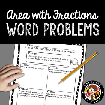 5th Grade Area with Fractions Word Problems - Close Reading!