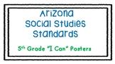 "5th Grade Arizona Social Studies Standards - ""I Can"" Posters"