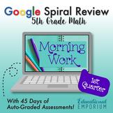 5th Grade Math Spiral Review - Google Morning Work, Q1