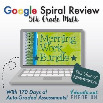 5th Grade Math Spiral Review: Auto-Graded Math Assessments, Google Morning Work