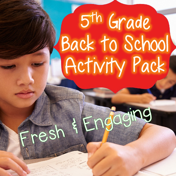 5th Grade Back to School Activities- Fresh and Engaging