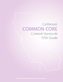 5th Grade CA Common Core Content Standards for ELa and Mat