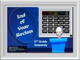 Math Jeopardy: End of the Year Review (5th Grade CCS)