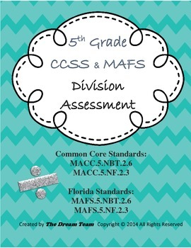 5th Grade CCSS & MAFS Division Assessment/Test