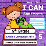 "5th Grade CCSS ""I Can"" Statements: ELA"