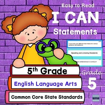 """5th Grade CCSS """"I Can"""" Statements: ELA"""