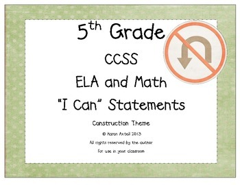 5th Grade Common Core Math and ELA I Can Statements Construction Theme