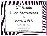 5th Grade Common Core Math and ELA I Can Statements Hot Pi