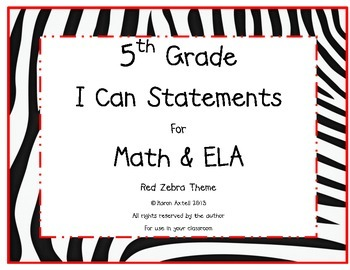 5th Grade Common Core Math and ELA I Can Statements Red Zebra Theme