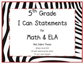 5th Grade Common Core Math and ELA I Can Statements Red Ze