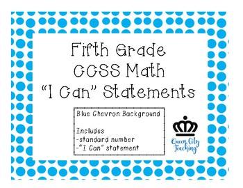 "5th Grade CCSS Mathematics ""I Can"" Statements CHEVRON"
