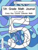 Calendar Math 5th Grade Math Journal - to be used with Every Day Counts
