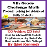 5th Grade Enrichment Math Problem Solving for Advanced Math Learners, 20 Weeks!