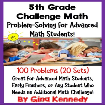 5th Grade Enrichment Math Problem Solving for Advanced Mat