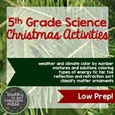 5th Grade Christmas Science Practice--Low Prep