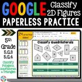 5th Grade Classifying Quadrilaterals & Polygons {5.G.3, 5.G.4} Google Classroom