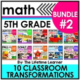 5th Grade Classroom Transformations | Bundle #2
