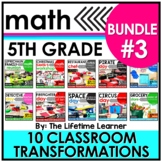 5th Grade Classroom Transformations | Bundle #3
