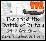 5th-7th Grade Close Reading Activity; WWII: Dunkirk and the Battle of Britain