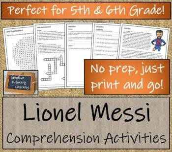 5th-7th Grade Close Reading Activity; Lionel Messi