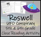 Roswell UFO Conspiracy - 5th & 6th Grade Close Reading Activity