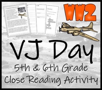 WWII: The Atomic Bombs & VJ Day - 5th & 6th Grade Close Reading Activity