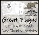 The Great Plague - 5th & 6th Grade Close Reading Activity