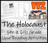 Holocaust of World War II Close Reading Activity   5th Gra