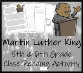 Martin Luther King - 5th & 6th Grade Close Reading Activity