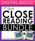5th Grade Close Reading - Informational & Literature BUNDLE (DISTANCE LEARNING)