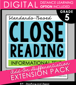 5th Grade Close Reading - Informational Text **Add-On Extension Pack**