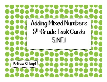 5th Grade Common Core Adding Mixed Numbers Task Cards