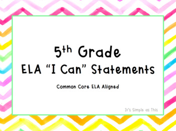 """5th Grade Common Core Aligned ELA """"I Can"""" Statements: Water Color Edition"""