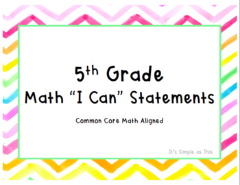 "5th Grade Common Core Aligned Math ""I Can"" Statements: Water Color Edition"