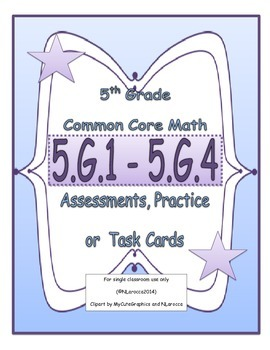 5th Grade Common Core Math Assessments 5.G.1-5.G.4 Coordin