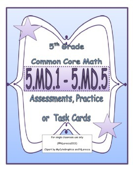 5th Grade Common Core Math Assessments 5.MD.1-5.MD.5
