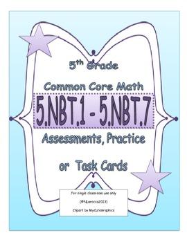 5th Grade Common Core Math Assessments 5.NBT.1 - 5.NBT.7