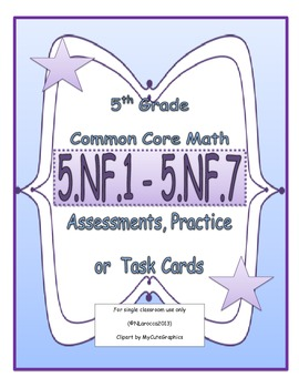 5th Grade Common Core Math Assessments 5.NF.1 - 5.NF.7 Fra