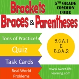 5th Grade Common Core Brackets, Braces and Parentheses 5.OA.1 5.OA.2