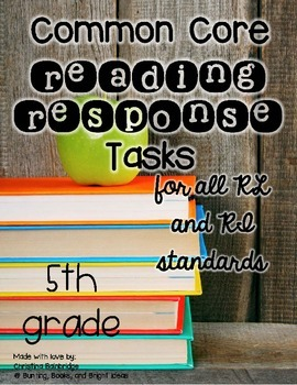 5th Grade Common Core Connected Reading Response Tasks