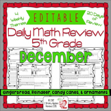Math Morning Work 5th Grade December Editable, Spiral Revi