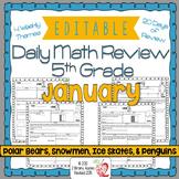 Math Morning Work 5th Grade January Editable, Spiral Revie