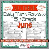 Math Morning Work 5th Grade June Editable, Spiral Review,