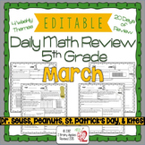 Math Morning Work 5th Grade March Editable, Spiral Review,