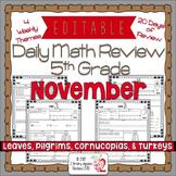 Math Morning Work 5th Grade November Editable, Spiral Revi