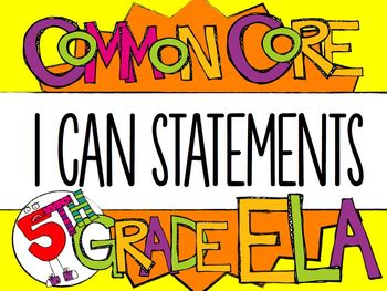 "5th Grade Common Core ELA ""I CAN"" Statements"