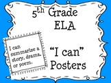 "5th Grade Common Core ELA ""I Can""  Posters"