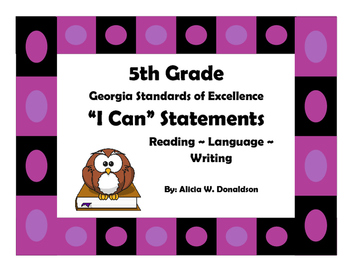 "5th Grade Common Core: ELA ""I Can Statements"""