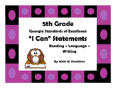 "5th Grade Common Core: ELA ""I Can Statements"""