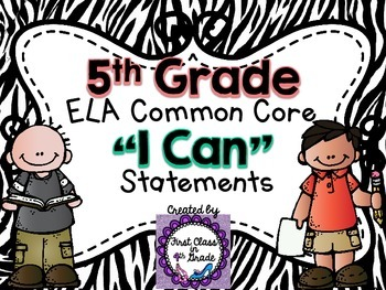 """5th Grade Common Core ELA """"I Can"""" Statements (Zebra)"""